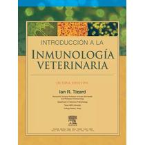 Libro: Introduccion A La Inmunología Veterinaria - Pdf