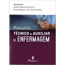 Manual Do Técnico E Auxiliar De Enfermagem - 2ª Edição 2017