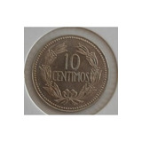 Monedas Puya 10 Centimos 1971.