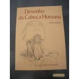 Livro Desenho Da Cabeça Humana Louise Gordon