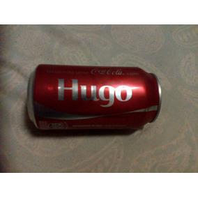Coca Cola Lata Nome Hugo Raridade E Exclusividade Última Lat