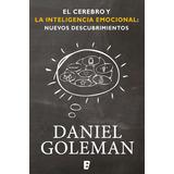 Ebook Original : Cerebro Y La Inteligencia Emocional
