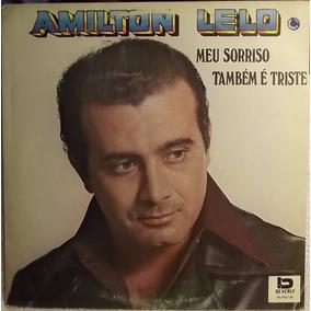 Lp / Vinil Mpb: Amilton Lelo - Sorriso Também É Triste 1991