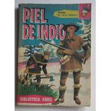 Piel De Indio Glenn Balch- Abril Col. El Pato Donald 1959