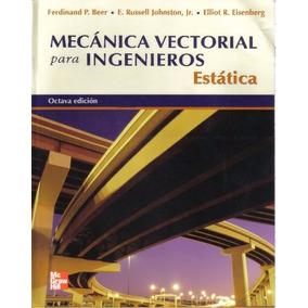 Libro: Mecánica Vectorial Para Ingenieros: Estatica - Pdf