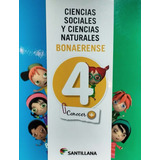Cs Sociales Y Cs Naturales 4 Santillana Conocer + Bonaerense