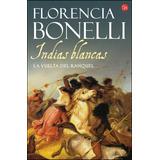 Indias Blancas 2 - Florencia Bonelli