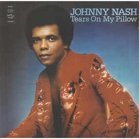Johnny Nash - Tears On My Pillow ( Remaster - Import. Uk )