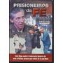 Dvd Prisioneiros Da Fé | Filme Dublado