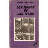 Los Monos De San Telmo / Lizandro Chavez Alfaro
