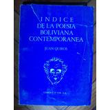 Juan Quirós- Índice De La Poesía Boliviana Contemporánea