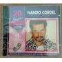 Cd - Nando Cordel - 20 Super Sucessos - Promo - Lacrado