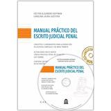 Manual Práctico Del Escrito Judicial Penal C/cd
