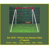Juego Plaza Jardin Portico Con Hamaca Tabla Y Trapeciomf2010