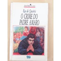 O Crime Do Padre Amaro - Eça De Queirós - Editora Ática