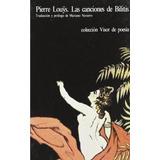 Las Cancions De Bilitis | Pierre Louys | Ed. Visor