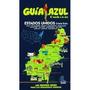 Estados Unidos - Costa Este (guía Azul); Vv.aa.