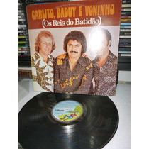 Carlito Baduy E Voninho Os Reis Do Batidao Lp Raro 1977