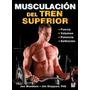 Libro Musculacion Del Tren Superior / Strong Arms & Upp