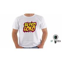 Camiseta Christian Figueiredo - Canal Eu Fico Loko