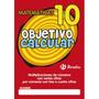 Objetivo Calcular 10 (castellano - Material Com Envío Gratis