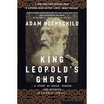 El Fantasma Del Rey Leopoldo: Una Historia De Codicia Terror