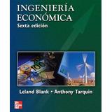 Ingeniería Económica Blank Tarkin 6ª Edición Digital