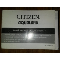 Manual Relogio Masculino Citizen Aqualand Jp2*** Cal. C52*