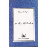 Libro Doña Bárbara - Rómulo Gallegos
