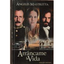 Arráncame La Vida - Ángeles Mastretta