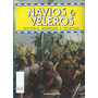 Navios Y Veleros - Planeta Agostini - 40 Pesos Cada Uno