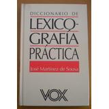 Martínez De Sousa José Diccionario De Lexicografía Práctica