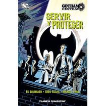 Gotham Central: Servir Y Proteger *brubaker *rucka *lark