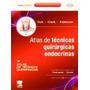 Libro Atlas De Tecnicas Quirurgicas Endocrinas + Expert Cons