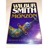 Wilbur Smith El Monzón - Libro De Aventuras Y Acción - Emecé