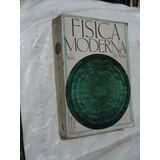Libro Fisica Moderna , Vol. 1 , H.e. White , 673 Paginas , A