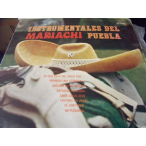 Lp Instrumentales Del Mariachi Puebla, Envio Gratis