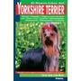 Yorkshire Terrier, Nuevo Libro Del Ana Mesto Envío Gratis