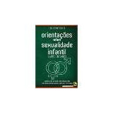 Livro Orientações Sobre Sexualidade Infantil - Frete R$ 8,00