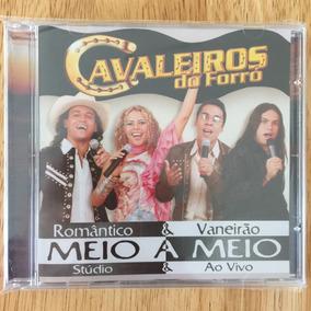 Cd Cavaleiros Do Forró Meio A Meio - Stúdio & Ao Vivo (2004)