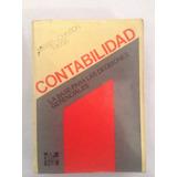 Libro De Contabilidad Base Para Las Decisiones Gerenciales