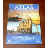 Atlas Regional Del Perú Lambayeque El Popular Geografía Mapa