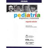 Pediatria Diagnostico Y Tratamiento Rojas 2ed