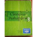Ciencias Naturales 8 Santillana Hoy.