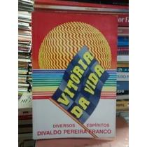 Livro Vitória Da Vida Divaldo Pereira Franco