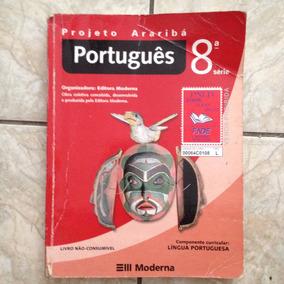 Livro Projeto Araribá Português 8ª Série Editora Moderna