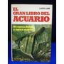 El Gran Libro Del Acuario De Agua Dulce Y Agua Marina.