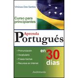 Libro Aprenda Portugués En 30 Días Vinicius Dos Santos