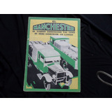 Folleto Manchester Camion Antiguo Pick Up No Manual 1930