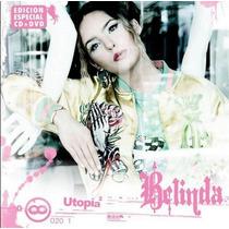Belinda Utopia Cd + Dvd. Original / Envios X Oca.-